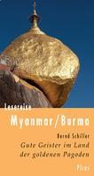 Bernd Schiller: Lesereise Myanmar / Burma ★★★★