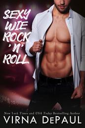 Sexy wie Rock'n'Roll - Rock'n'Roll Candy Buch 1