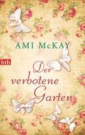 Ami McKay: Der verbotene Garten ★★★★