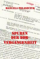 Manuela Polaszczyk: Spuren der DDR-Vergangenheit ★★