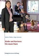 Kathrin Walther: Kinder und Karrieren: Die neuen Paare
