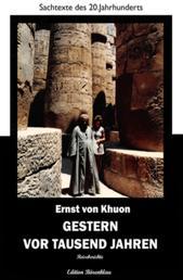 Gestern vor tausend Jahren - Cassiopeiapress Sachbuch