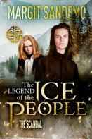 Margit Sandemo: The Ice People 27 - The Scandal