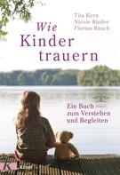 Florian Rauch: Wie Kinder trauern ★★★★★
