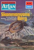 H. G. Ewers: Atlan 157: Skanmanyons Berg ★★★★★