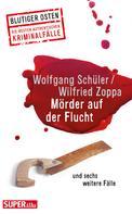 Wolfgang Schüler: Mörder auf der Flucht ★★★