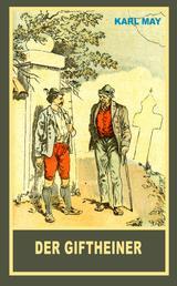 """Der Giftheiner - Erzählung aus """"Aus dunklem Tann"""", Band 43 der Gesammelten Werke"""