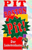 Pit Boston: Pit!