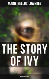 THE STORY OF IVY (Murder Mystery)