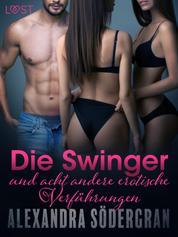 Die Swinger und acht andere erotische Verführungen