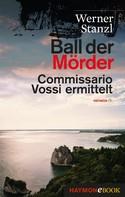 Werner Stanzl: Ball der Mörder ★★★★
