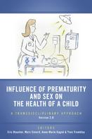 Yves Tremblay: Influence of Prematurity and Sex on the Health of a Child