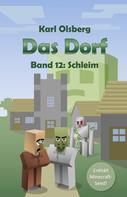 Karl Olsberg: Das Dorf Band 12: Schleim ★★★★★