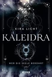 Kaleidra - Wer die Seele berührt