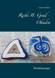 Reiki II. Grad - Okuden - Workshopmappe