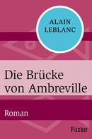 Alain Leblanc: Die Brücke von Ambreville ★★★★★