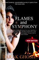 TARAK GHOSH: Flames and Symphony
