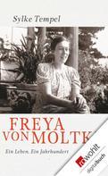 Sylke Tempel: Freya von Moltke ★★★★★