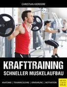 Christian Kierdorf: Krafttraining - Schneller Muskelaufbau ★★★★