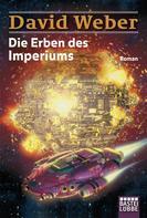 David Weber: Die Erben des Imperiums ★★★★★