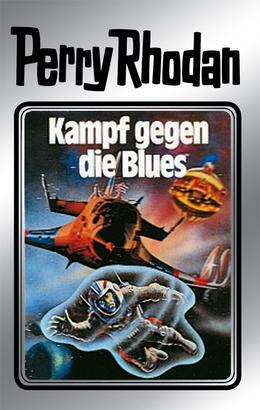 Perry Rhodan 20: Kampf gegen die Blues (Silberband)