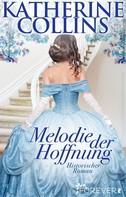 Katherine Collins: Melodie der Hoffnung ★★★★