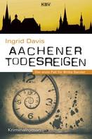 Ingrid Davis: Aachener Todesreigen ★★★★