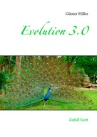 Günter Hiller: Evolution 3.0