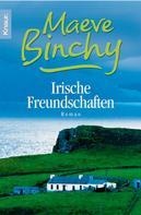 Maeve Binchy: Irische Freundschaften ★★★★★