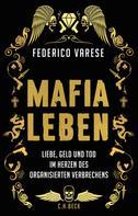 Federico Varese: Mafia-Leben ★★★★