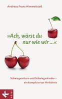 """Andreas Franz Himmelstoß: """"Ach, wärst du nur wie wir ..."""" ★★★★★"""