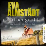 Ostseegruft - Pia Korittkis fünfzehnter Fall - Kommissarin Pia Korittki, Folge 15 (Ungekürzt)