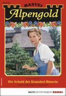 Maria Fernthaler: Alpengold 264 - Heimatroman