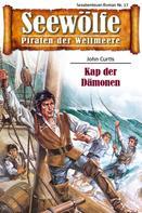 John Curtis: Seewölfe - Piraten der Weltmeere 17 ★★★★