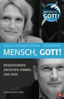 Susanne Hohmeyer-Lichtblau: Mensch, Gott!