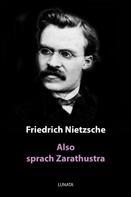 Friedrich Nietzsche: Also sprach Zarathustra