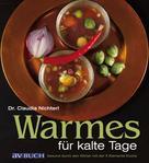 Dr.Claudia Nichterl: Warmes für kalte Tage ★★★★