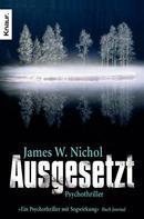 James W. Nichol: Ausgesetzt ★★★★