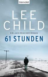 61 Stunden - Ein Jack-Reacher-Roman
