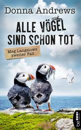 Alle Vögel sind schon tot - Meg Langslows zweiter Fall
