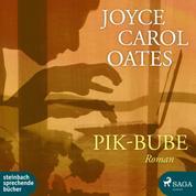 Pik-Bube (Ungekürzt)