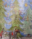 Iris Witte: Samedo und der Zauberwald