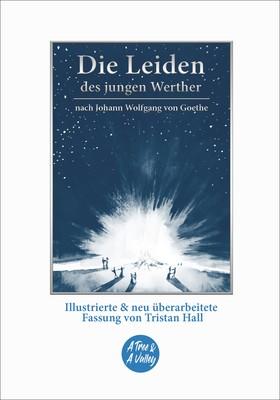 Die Leiden des jungen Werther – nach Johann Wolfgang von Goethe
