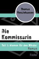 Thomas Renziehausen: Die Kommissarin ★★