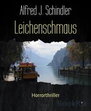 Leichenschmaus - Horrorthriller
