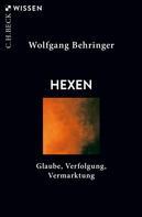 Wolfgang Behringer: Hexen