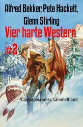 Vier harte Western #2 - Cassiopeiapress Sammelband