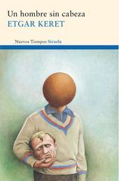 Un hombre sin cabeza - Y otros relatos