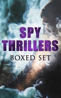 John Buchan: SPY THRILLERS - Boxed Set