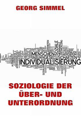 Soziologie der Über- und Unterordnung